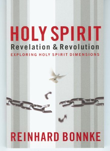 Holy Spirit Revelation & Revolution: Exploring the Holy Spirit Dimensions